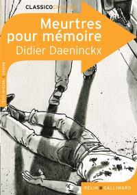 Meurtres pour mémoire : texte intégral & dossier