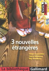 3 nouvelles étrangères