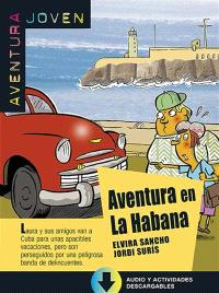 Aventura joven, Aventura en La Habana