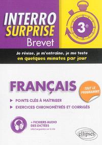 Français 3e : points clés à maîtriser, exercices chronométrés et corrigés