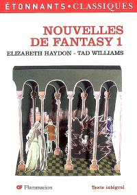Nouvelles de fantasy. Volume 1