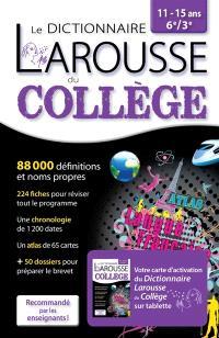 Dictionnaire du collège, 11-15 ans, 6e-3e : 2 en 1