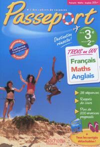 Passeport français, maths, anglais, de la 3e vers la 2de : trois en un