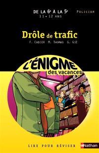 Drôle de trafic : de la 6e à la 5e, 11-12 ans