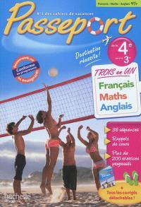 Passeport français, maths, anglais, de la 4e vers la 3e : trois en un