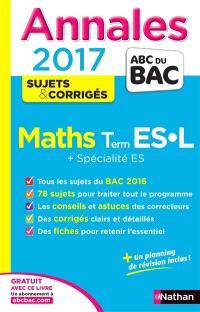 Maths, terminale ES, L + spécialité ES : annales 2017