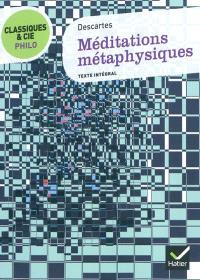 Méditations métaphysiques (1641) : texte intégral