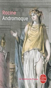 Andromaque : tragédie