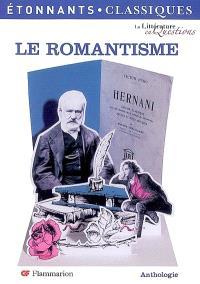Le romantisme : anthologie