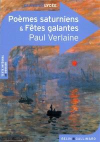 Poèmes saturniens & Fêtes galantes