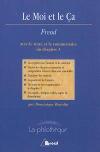 Le moi et le ça, Sigmund Freud : avec le texte et le commentaire du chapitre 3