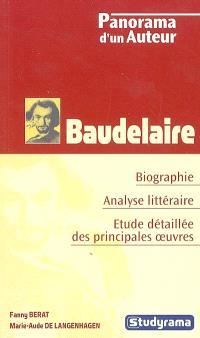 Baudelaire : biographie, analyse littéraire, étude détaillée des principales oeuvres