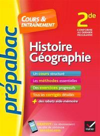 Histoire géographie 2de : cours & entraînement : nouveau programme