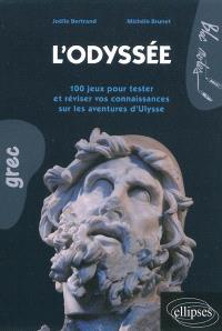 L'Odyssée : 100 jeux pour tester et réviser vos connaissances sur les aventures d'Ulysse