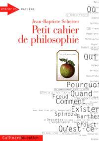 Petit cahier de philosophie. Volume 1