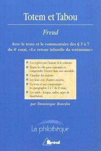 Totem et tabou : Sigmund Freud : avec le texte et le commentaire des paragraphes 5 à 7 du 4e essai, Le retour infantile du totémisme