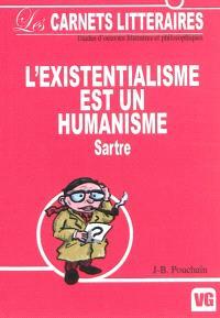 L'existentialisme est un humanisme : Jean-Paul Sartre