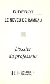 Le neveu de Rameau, Diderot : dossier du professeur