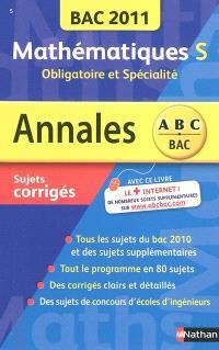 Mathématiques S, obligatoire et spécialité : bac 2011, sujets corrigés