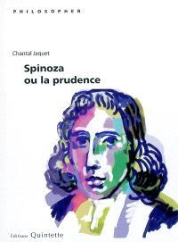Spinoza ou La prudence