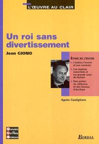 Un roi sans divertissement, Jean Giono