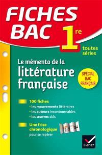 Le mémento de la littérature française 1re toutes séries