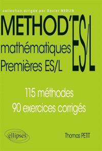 Mathématiques premières ES, L : 115 méthodes, 90 exercices corrigés