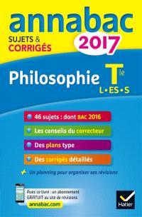 Philosophie terminale : séries L, ES, S : 2017