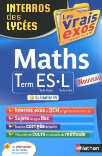 Maths, terminale ES spécifique, L spécialité : + spécialité ES