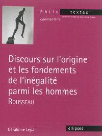 Discours sur l'origine et les fondements de l'inégalité parmi les hommes, Rousseau