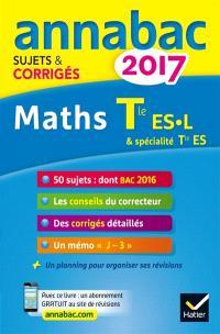 Mathématiques : terminale ES spécifique & spécialité, terminale L spécialité : 2017