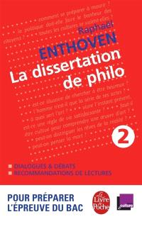 La dissertation de philo. Volume 2
