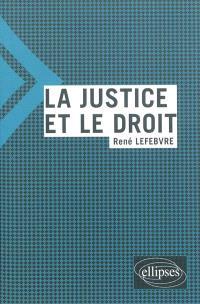 La justice et le droit