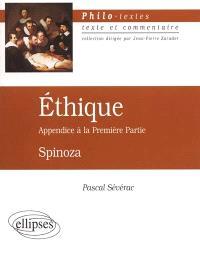 Ethique : appendice à la première partie
