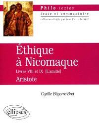 Ethique à Nicomaque, Livres VIII et IX (L'amitié)