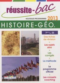 Histoire géographie, terminales L, ES : bac 2013 : nouveaux programmes