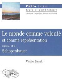 Le monde comme volonté et comme représentation (Livres I et II), Schopenhauer