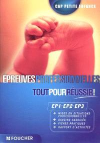 Epreuves professionnelles, EP1, EP2, EP3 : CAP petite enfance