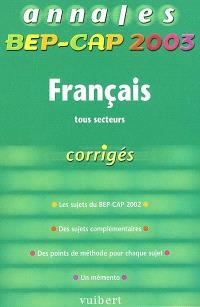 Français tous secteurs : BEP-CAP 2003