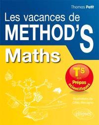 Les vacances de Method'S, Mathématiques : de la terminale S aux prépas scientifiques