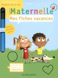 Maternelle, mes fiches vacances : vers la petite section, 2-3 ans