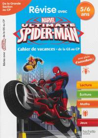 Révise avec Spider-Man : cahier de vacances de la grande section au CP, 5-6 ans : lecture, écriture, maths, jeux