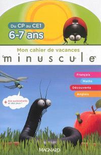 Mon cahier de vacances : du CP au CE1, 6-7 ans