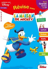 Révise avec La maison de Mickey : de la grande section au CP, 5-6 ans : nouveaux programmes