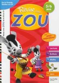 Révise avec Zou : de la grande section au CP, 5-6 ans