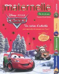Toute ma maternelle Cars, de 4 à 6 ans, moyenne et grande sections : un cahier d'activités pour apprendre et s'amuser avec Cars !
