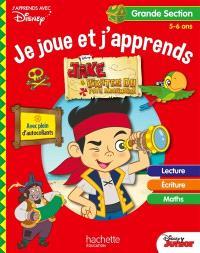 Jake et les pirates du Pays imaginaire : je joue et j'apprends, grande section, 5-6 ans