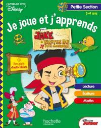 Jake et les pirates du Pays imaginaire : je joue et j'apprends, petite section, 3-4 ans