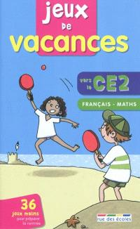 Jeux de vacances, vers le CE2 : français, maths