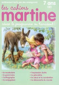 Les cahiers Martine : révise le programme en t'amusant : 7 ans, CE1